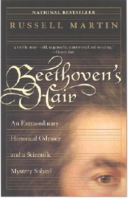 Image for Beethoven's Hair: An Extraordinary Historical Odyssey and a Scientific Mystery Solved