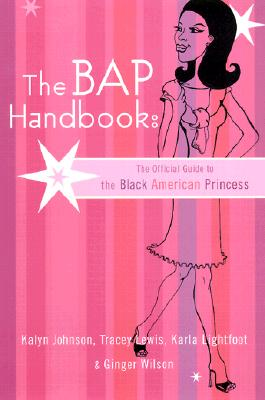Image for The BAP Handbook: The Official Guide to the Black American Princess