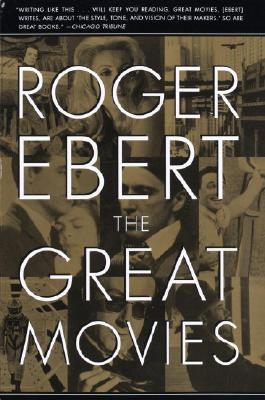 The Great Movies, Roger Ebert