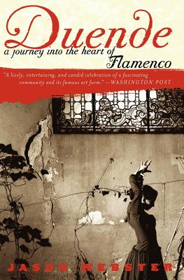Image for DUENDE A JOURNEY INTO THE HEART OF FLAMENCO