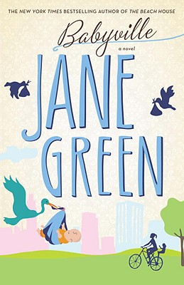Babyville: A Novel, JANE GREEN