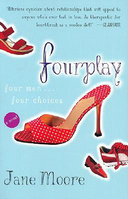 Fourplay: A Novel, Moore, Jane