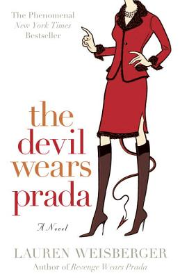 The Devil Wears Prada, Weisberger, Lauren