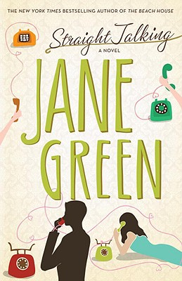 Straight Talking: A Novel, Jane Green