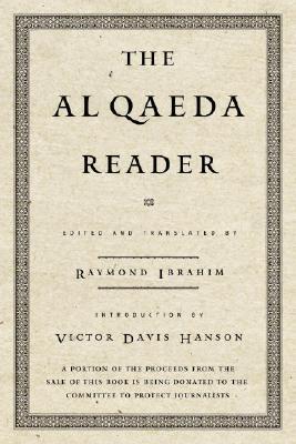 Image for The Al Qaeda Reader: The Essential Texts of Osama Bin Laden's Terrorist Organization
