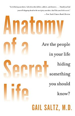 Image for Anatomy of a Secret Life: Are the People In Your Life Hiding Something You Should Know?