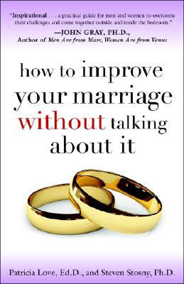 Image for How to Improve Your Marriage Without Talking About It