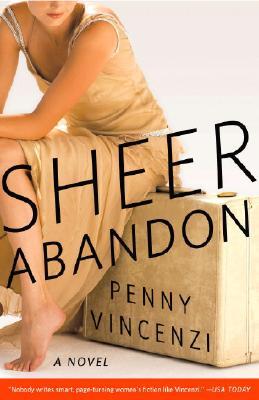 Sheer Abandon: A Novel, Vincenzi, Penny