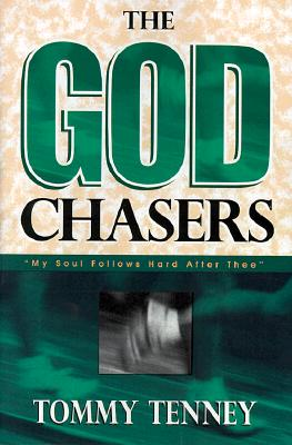 The God Chasers: My Soul Follows Hard After Thee, Tenney, Tommy