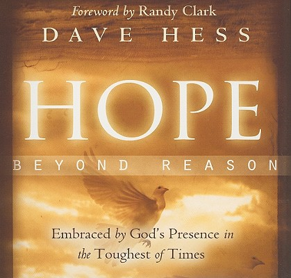 Hope Beyond Reason (Audio Book), Dave Hess