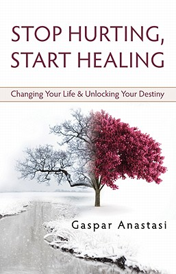 Stop Hurting, Start Healing, Anastasi, Gasper