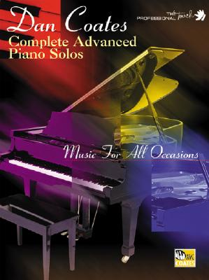 Image for Complete Advanced Piano Solos, Music for All Occasions: Music for All Occasions (The Professional Touch Series)