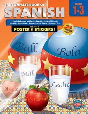 The Complete Book of Spanish, Grades 1 - 3, School Specialty Publishing