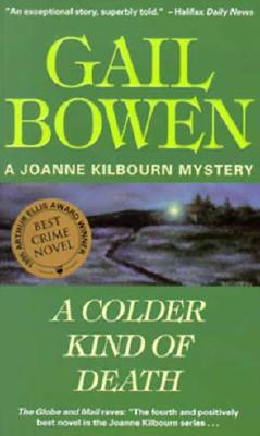Image for A Colder Kind of Death (A Joanne Kilbourn Mystery)
