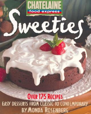 Image for SWEETIES : EASY DESSERTS FROM CLASSIC TO