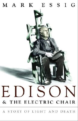Image for Edison and the Electric Chair: A Story of Light and Death