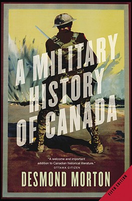 Image for MILITARY HISTORY OF CANADA, A - FIFTH EDITION