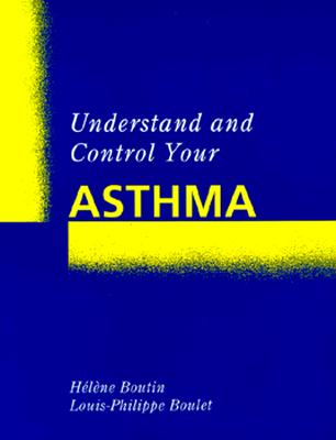 Image for Understand and Control Your Asthma