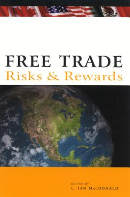 Image for Free Trade: Risks and Rewards