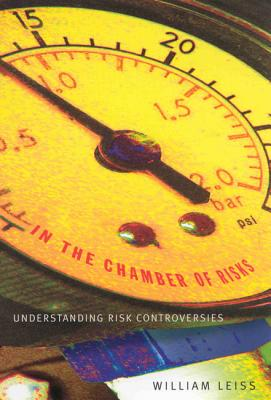 Image for In the Chamber of Risks: Understanding Risk Controversies
