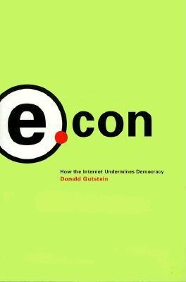 Image for E.CON : HOW THE INTERNET UNDERMINES DEMO