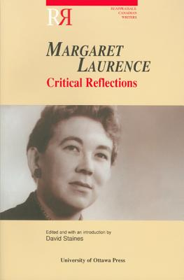 Image for Margaret Laurence: Critical Reflections (Reappraisals: Canadian Writers)