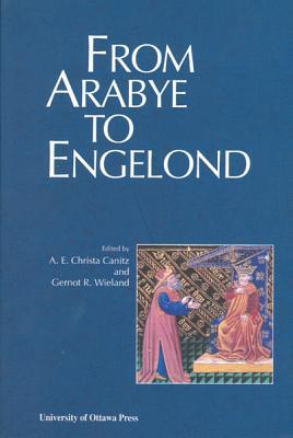 From Arabye to Engelond: Medieval Studies in Honour of Mahmoud Manzalaoui (Actexpress)