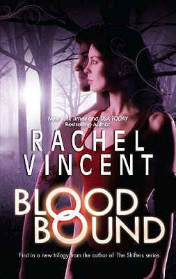 Blood Bound (An Unbound Novel), Vincent, Rachel