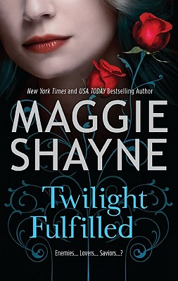 Twilight Fulfilled, Maggie Shayne