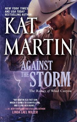 Against the Storm (The Raines of Wind Canyon), Kat Martin