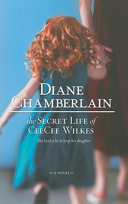 Image for The Secret Life of CeeCee Wilkes