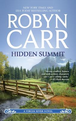 Hidden Summit (Virgin River), Robyn Carr