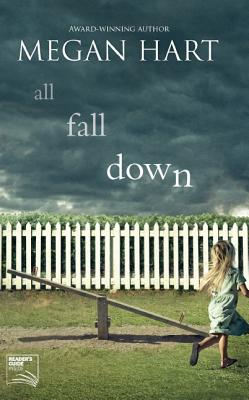 All Fall Down, Megan Hart