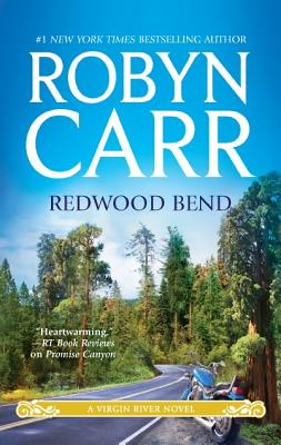 Redwood Bend (A Virgin River Novel), Robyn Carr