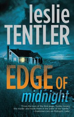 Edge of Midnight (The Chasing Evil Trilogy), Leslie Tentler