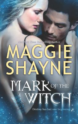 Mark Of The Witch, Maggie Shayne
