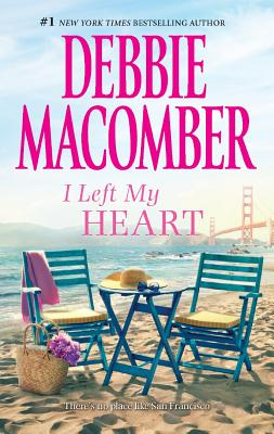I Left My Heart: A Friend or Two No Competition, Debbie Macomber
