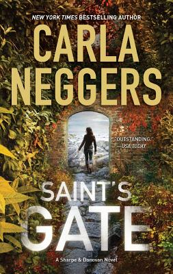 Saint's Gate (Sharpe and Donovan), Carla Neggers