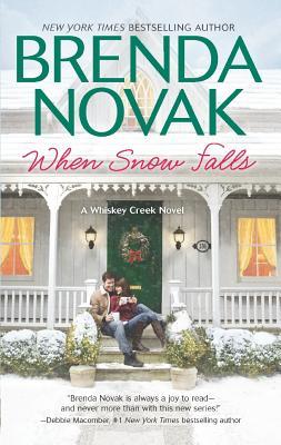 When Snow Falls (Whiskey Creek), Brenda Novak