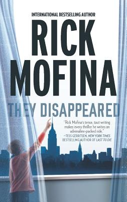 They Disappeared, Rick Mofina