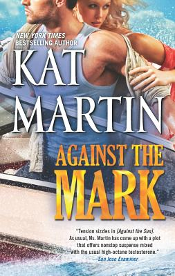 Against the Mark (The Raines of Wind Canyon), Kat Martin