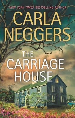 The Carriage House, Carla Neggers