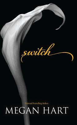 Switch, Megan Hart