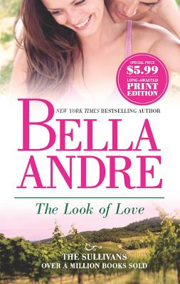 The Look of Love (The Sullivans), Bella Andre