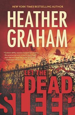 Let the Dead Sleep (Cafferty & Quinn Novels), Heather Graham