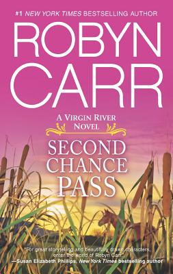 Second Chance Pass (Virgin River), Robyn Carr