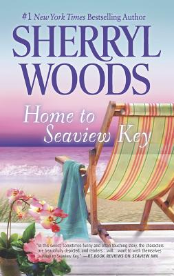 "Home to Seaview Key (A Seaview Key Novel), ""Woods, Sherryl"""