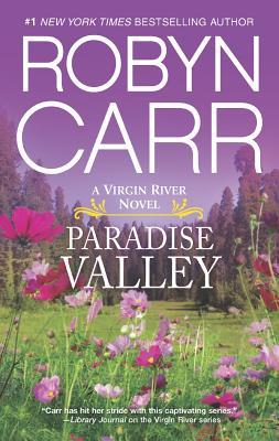 Paradise Valley (A Virgin River Novel), Robyn Carr