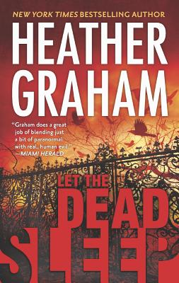 Let the Dead Sleep (Harlequin Mira), Heather Graham
