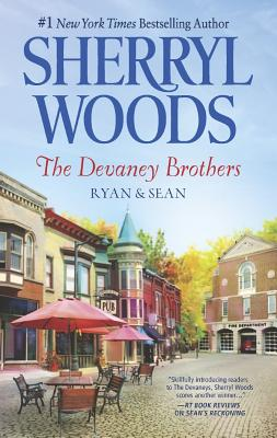 The Devaney Brothers: Ryan and Sean: Ryan's PlaceSean's Reckoning (The Devaneys), Sherryl Woods